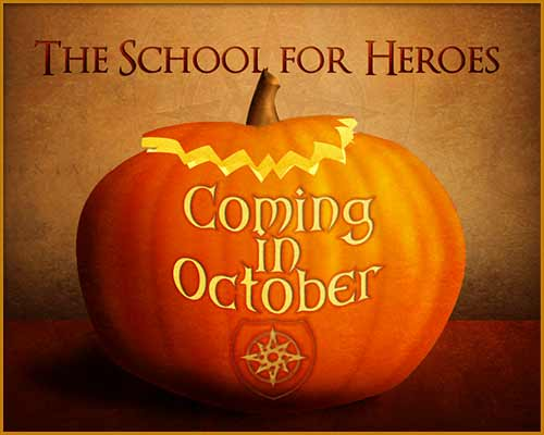 The School for Heroes Opens in October