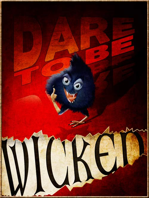 Dare to Be Wicked